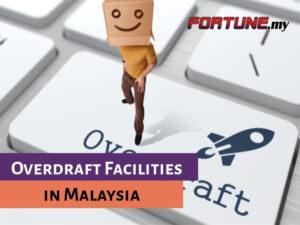 Overdraft Facilities in Malaysia