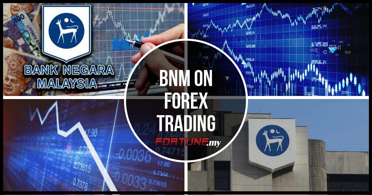 Bnm forex trading