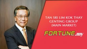 TAN SRI LIM KOK THAY – GENTING GROUP (MAIN MARKET)