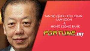 TAN SRI QUEK LENG CHAN – LAM SOON & HONG LEONG BANK