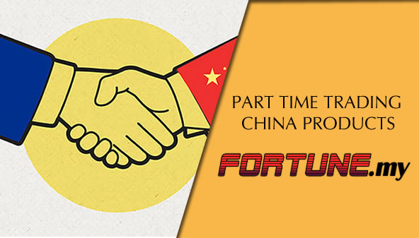 PART TIME TRADING CHINA PRODUCTS