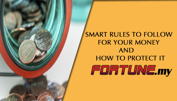 Smart rules to follow for your money and how to protect it