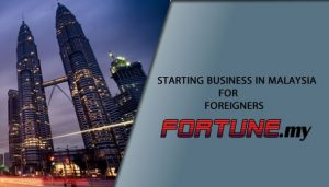 STARTING BUSINESS IN MALAYSIA FOR FOREIGNERS