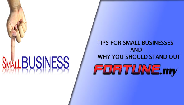 Tips for small businesses and why you should stand out