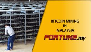 BITCOIN MINING IN MALAYSIA
